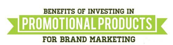 The Benefits of Investing in Promotional Products for Brand Marketing [Infographic]